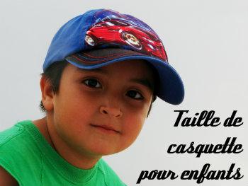 Taille casquette enfant