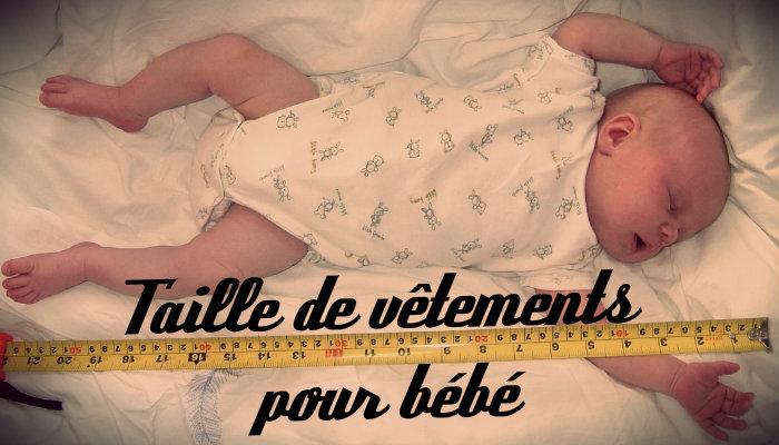 Taille vêtement bébé